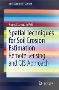 Cover Spatial Techniques for Soil Erosion Estimation