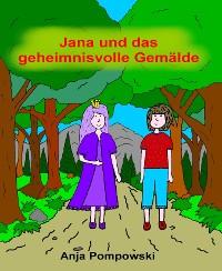 Cover Jana und das geheimnisvolle Gemälde
