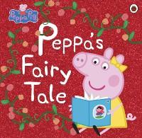 Cover Peppa Pig: Peppa s Fairy Tale