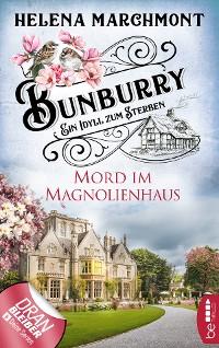 Cover Bunburry - Mord im Magnolienhaus