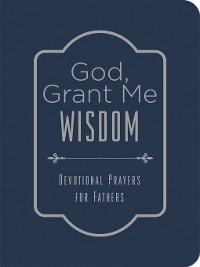 Cover God, Grant Me Wisdom