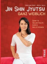 Cover Jin-Shin-Jyutsu ganz weiblich