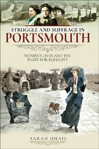 Cover Struggle and Suffrage in Portsmouth