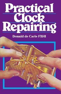 Cover Practical Clock Repairing