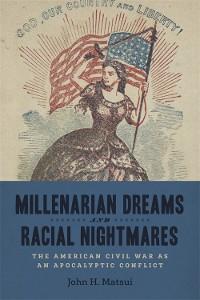 Cover Millenarian Dreams and Racial Nightmares