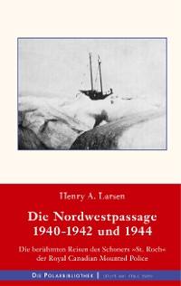 Cover Die Nordwestpassage 1940-1942 und 1944