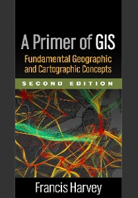 Cover A Primer of GIS, Second Edition