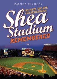 Cover Shea Stadium Remembered