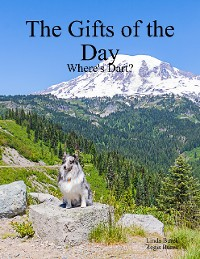 Cover The Gifts of the Day: Where's Dart?