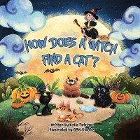 Cover How Does a Witch Find a Cat?