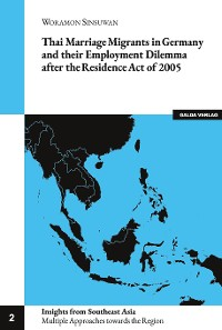 Cover Thai Marriage Migrants in Germany and their Employment Dilemma after the Residence Act of 2005