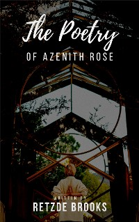 Cover The Poetry of Azenith Rose