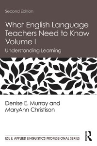 Cover What English Language Teachers Need to Know Volume I