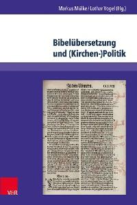 Cover Bibelübersetzung und (Kirchen-)Politik