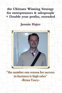 Cover the Ultimate Winning Strategy for entrepreneurs & salespeople + Double your profits, extended