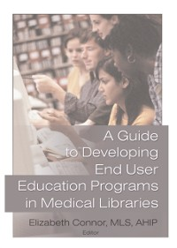 Cover Guide to Developing End User Education Programs in Medical Libraries
