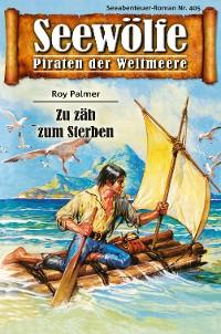 Cover Seewölfe - Piraten der Weltmeere 405