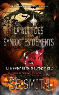 Cover La Nuit des Symbiotes Déments