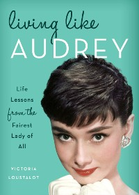 Cover Living Like Audrey