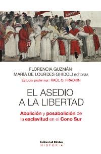 Cover El asedio a la libertad