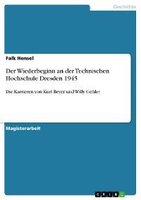 Cover Der Wiederbeginn an der Technischen Hochschule Dresden 1945
