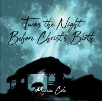 Cover Twas the Night Before Christ's Birth