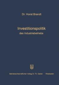 Cover Investitionspolitik des Industriebetriebs