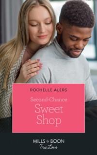 Cover Second-Chance Sweet Shop (Mills & Boon True Love) (Wickham Falls Weddings, Book 8)