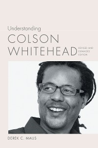 Cover Understanding Colson Whitehead