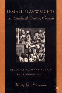 Cover Female Playwrights and Eighteenth-Century Comedy