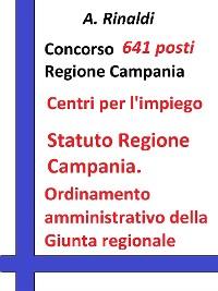 Cover Concorso 641 posti Regione Campania - Statuto e Ordinamento amministrativo