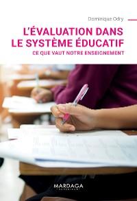 Cover L'évaluation dans le système éducatif