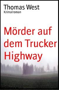Cover Mörder auf dem Trucker Highway