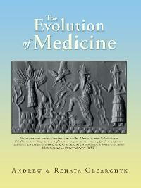 Cover The Evolution of Medicine