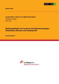 Cover Elektromobilität und moderne Antriebstechnologien. Flexibilität, Effizienz und Kostenprofil