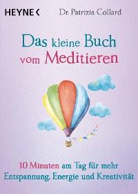Cover Das kleine Buch vom Meditieren