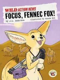 Cover Focus, Fennec Fox!