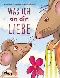 Cover Was ich an dir liebe – Kinderbuch