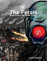 Cover The Ferals - Book One of the Ferals Trilogy