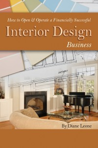 Cover How to Open & Operate a Financially Successful Interior Design Business