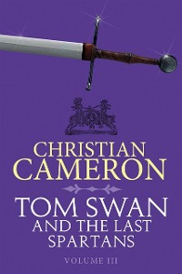 Cover Tom Swan and the Last Spartans: Part Three