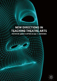 Cover New Directions in Teaching Theatre Arts