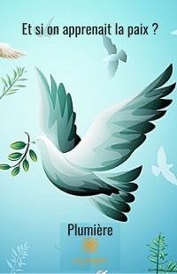 Cover Et si on apprenait la paix ?