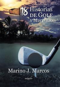 Cover Dieciocho historias de golf y misterio