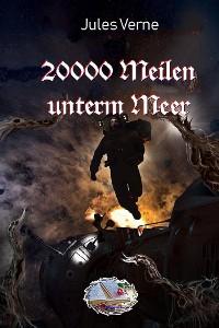 Cover 20000 Meilen unterm Meer (Illustriert)
