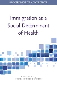 Cover Immigration as a Social Determinant of Health