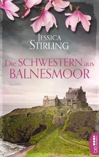 Cover Die Schwestern aus Balnesmoor