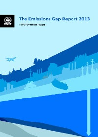 Cover The Emissions Gap Report 2013