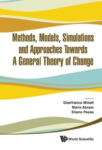Cover Methods, Models, Simulations And Approaches Towards A General Theory Of Change - Proceedings Of The Fifth National Conference Of The Italian Systems Society