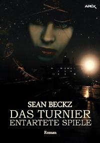 Cover DAS TURNIER - ENTARTETE SPIELE